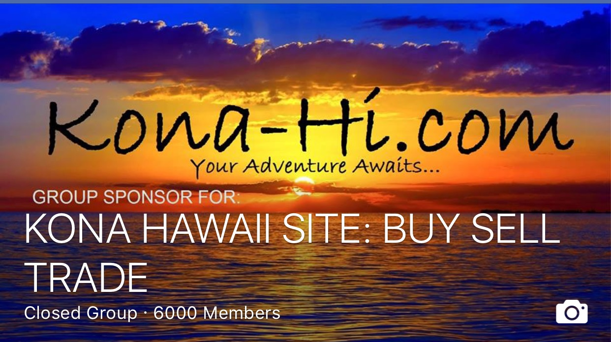 Facebook Group KONA HAWAII BUY SITE: SELL TRADE