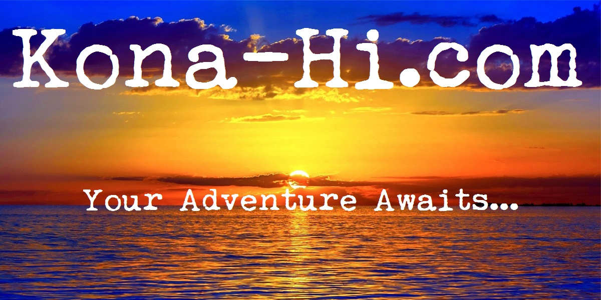 Kailua Kona Hawaii 20 different categories of Adventures and things to do