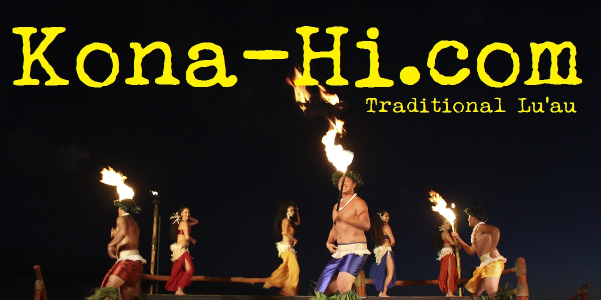 Best Luau Entertainers and food on the Big Island of Hawaii